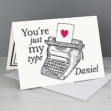 Personalised Just My Type Valentines Card Delivery to UK