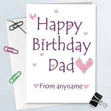 Happy Birthday Dad-Hearts Personalised Card