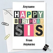 Happy Birthday Sis-Personalised Card