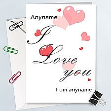 I Love You-Pink Hearts -Personalised Card