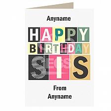 Happy Birthday Sis-Personalised Card