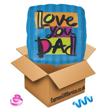 Love You Dad Balloon delivery to UK [United Kingdom]
